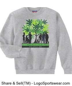 Grow the Middle Class Sweatshirt Design Zoom